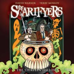 The Scarifyers: The Thirteen Hallows (Unabridged)