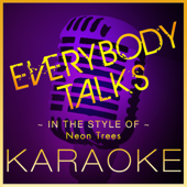 Everybody Talks (Karaoke Version)