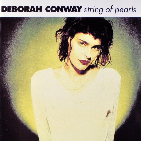 Deborah Conway - It's Only The Beginning