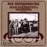 Bix Beiderbecke & Jean Goldkette and His Orchestra - Clementine (From New Orleans)