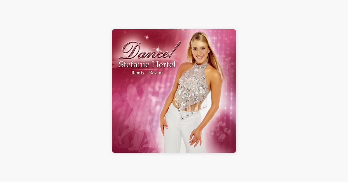 Dance (Remix 2012) by Stefanie Hertel on Apple Music