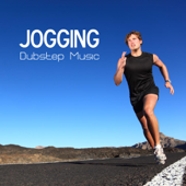 Jogging - Jogging Music and Dubstep Workout Songs for Exercise, Fitness, Workout, Aerobics, Dynamix, Running, Walking, Weight Lifting, Cardio, Weight Loss, Footing & Abs