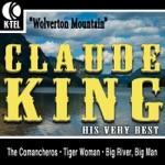 Claude King - Big River, Big Man
