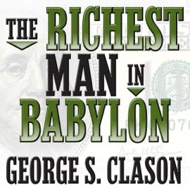 The Richest Man in Babylon (Unabridged) audiobook