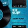 Lady Sings the Blues (Mono Version) [feat. Ray Ellis and His Orchestra] - EP, Billie Holiday