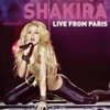 Live from Paris, Shakira