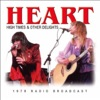 High Times & Other Delights (Live), Heart
