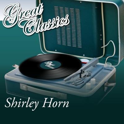 Great Classics - Shirley Horn