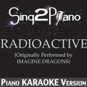 Radioactive (Originally Performed By Imagine Dragons) [Piano Karaoke Version]