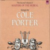 Songs By Cole Porter (The Second Volume of Masters of the Musical), Cole Porter
