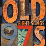 Old 97's - Busted Afternoon