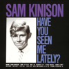 Have You Seen Me Lately? - Sam Kinison