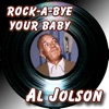 Rock-a-bye Your Baby, Al Jolson