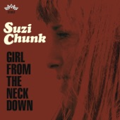 Suzi Chunk - I Can't Stand Mirrors (And I'm Scared Of Heights)(