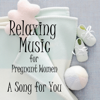 Relaxing Music for Pregnant Women: A Song for You (Piano) - Piano Brothers