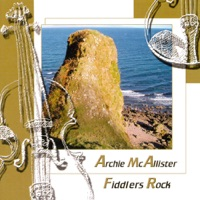 Fiddlers Rock by Archie McAllister on Apple Music