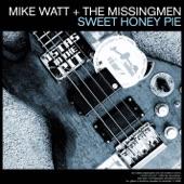 Mike Watt + The Missingmen - Sweet Honey Pie (Live)