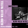 Jazz Figures: Blind Willie McTell, Vol. 3 (1933-1935), Blind Willie McTell
