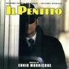 Il pentito (Original Motion Picture Soundtrack), Ennio Morricone