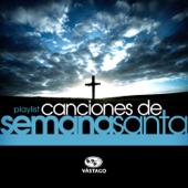 Playlist - Canciones De Semana Santa
