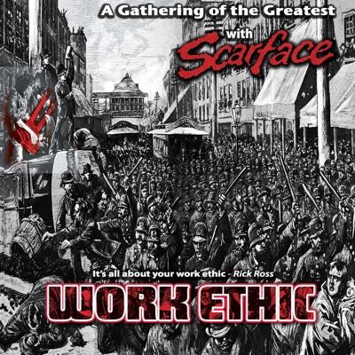 Work Ethic - Scarface