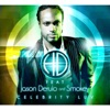 Celebrity Luv (David May Edit Mix) [feat. Jason Derulo & Smokey] - Single, H.D.