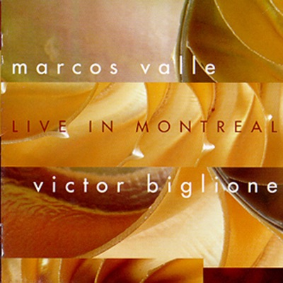 Live in Montreal - Marcos Valle