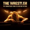 The Wrestler (The Soundtrack from the Motion Picture) artwork
