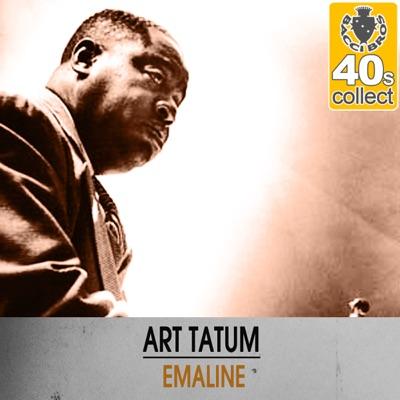 Emaline (Remastered) - Single - Art Tatum