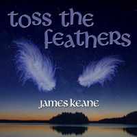 Toss the Feathers by James Keane on Apple Music