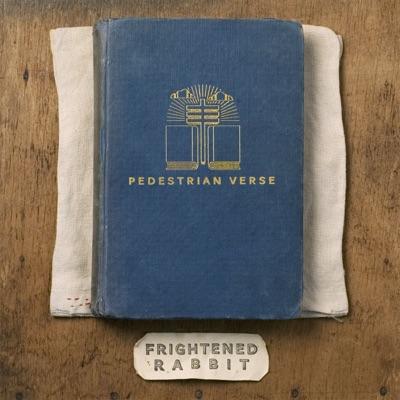 Pedestrian Verse - Frightened Rabbit