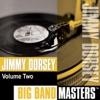 Someday Sweetheart  - Jimmy Dorsey