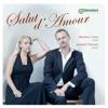 Salut d'amour, Annabel Thwaite & Matthew Jones