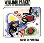 William Parker & The Little Huey Creative Music Orchestra - Anthem
