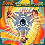 Dune - Hardcore Vibes (South Bound Mix)