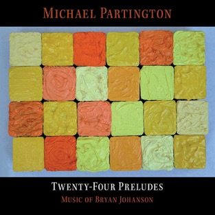 Bryan Johanson: 24 Preludes by Michael Partington for the Classical guitar