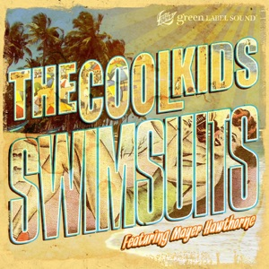 Swimsuits (feat. Mayer Hawthorne) - Single Mp3 Download