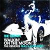 Walkin On the Moon The Remixes EP