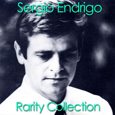 Sergio Endrigo (Rarity Collection) - Sérgio Endrigo
