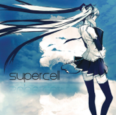 World Is Mine Feat. Hatsune Miku Supercell - Supercell