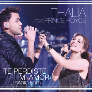 Te Perdiste Mi Amor (feat. Prince Royce) [Radio Edit] - Single Mp3 Download