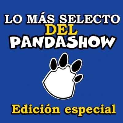 Lo más selecto del Panda Show (Podcast) - www.poderato.com/selectopandashow