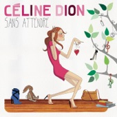 Sans attendre (Deluxe Version)