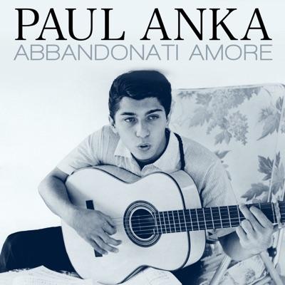 Abbandonati amore - Single - Paul Anka