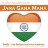Jana Gana Mana India The Indian National Anthem - The One World Ensemble mp3