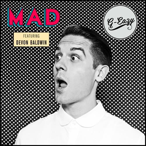 G-Eazy - Mad (feat. Devon Baldwin) - Single