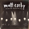 Live On the Resolution Tour, Matt Corby