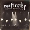 Live On the Resolution Tour, Matt Corby