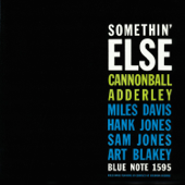 Somethin' Else (The Rudy Van Gelder Edition Remastered)-Cannonball Adderley
