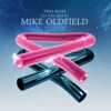 Two Sides - The Very Best of Mike Oldfield, Mike Oldfield
